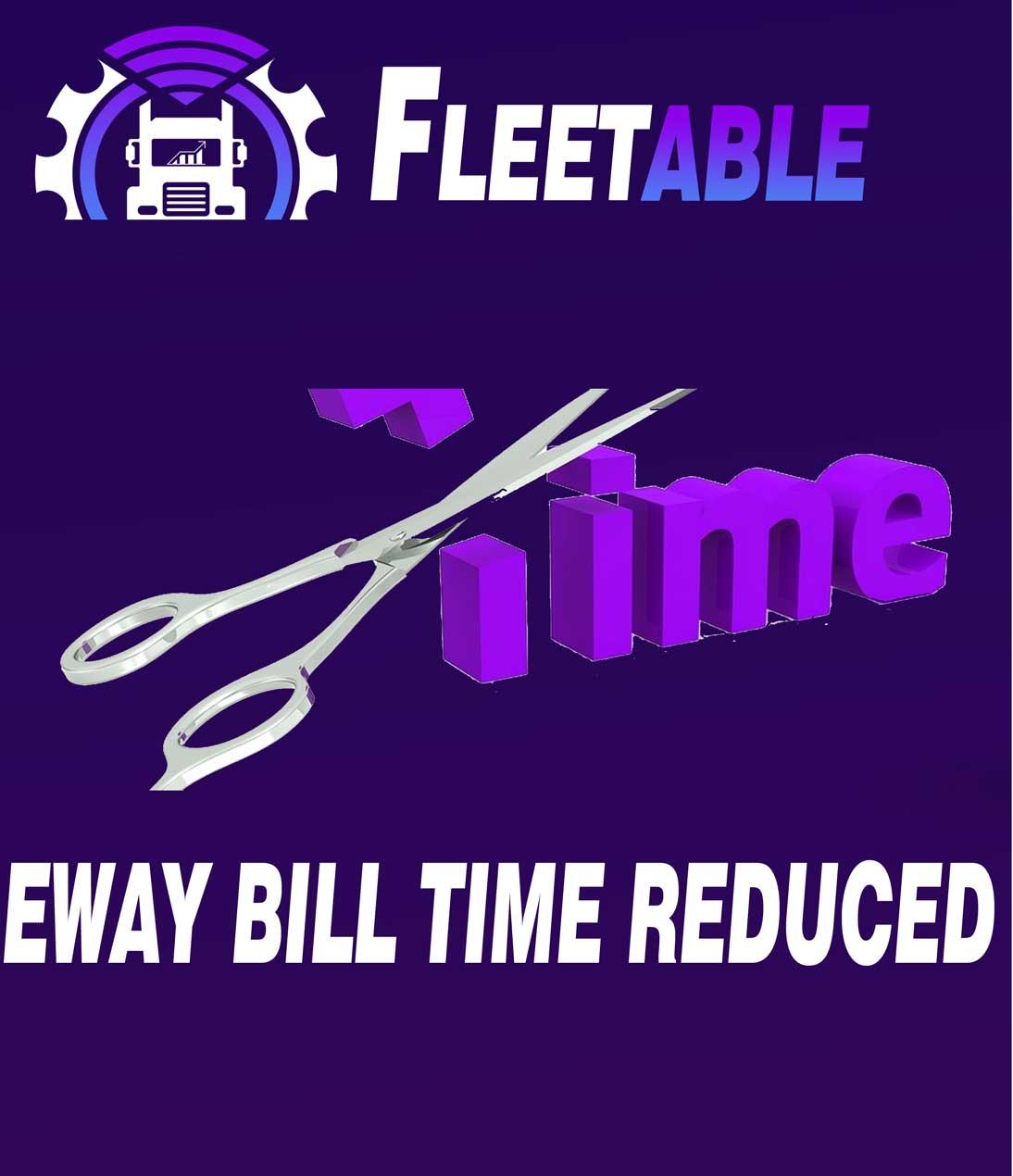 EWAYBILL-TIME-REDUCED