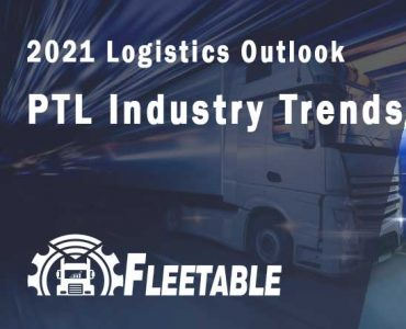 2021 Logistics Outlook: PTL Industry Trends
