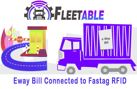 Eway-Bill-Connected-with-Fastag-Fleetable
